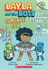 Layla and the Bots: Cupcake Fix
